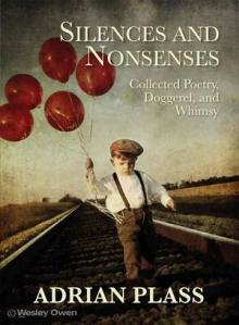 silences and nonsenses